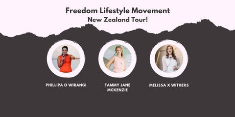 Freedom Lifestyle Movement - Christchurch tickets