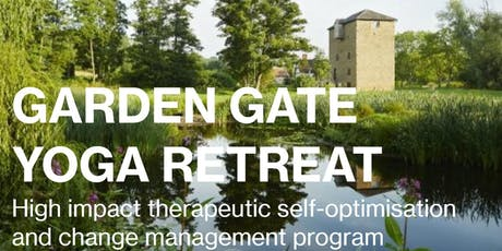 2 Day Group Therapy and Yoga Retreat: Garden Gate Therapeutic Self-Optimisation – November 8th & 10th 2019 tickets