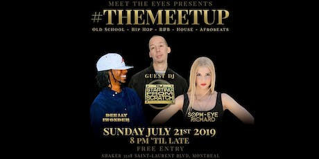TheMeetUp 2019 with guest DJ Starting from Scratch tickets