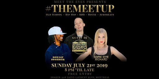 TheMeetUp 2019 with guest DJ Starting from Scratch
