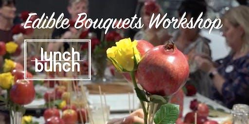 Lunch Bunch Edible Bouquets Workshop