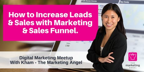 Digital Marketing Meetup - 17 September 2019: How to Increase Leads & Sales tickets