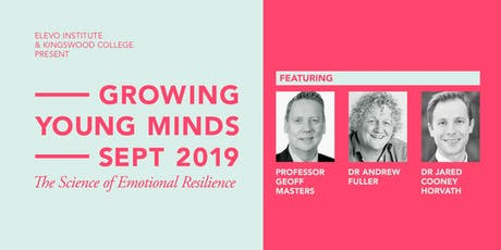 Growing Young Minds: The Science of Emotional Resilience - Sept 3, 2019 tickets