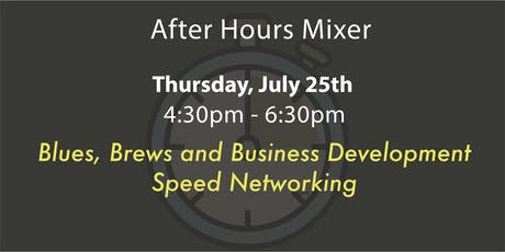 2019 July After Hours Mixer tickets