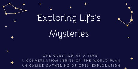 Exploring Life's Mysteries, One Question at a Time: Is there a Plan? tickets