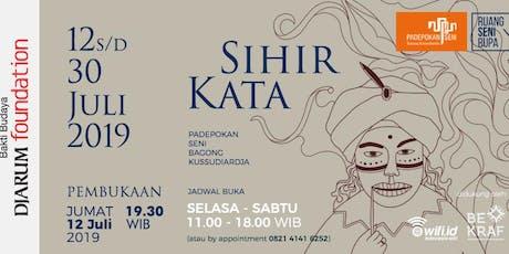 """Pameran Seni Rupa """"SIHIR KATA"""" tickets"""