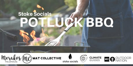 Stoke Social #3: Potluck BBQ at Merakos tickets