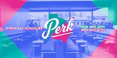 Perk Schoolies
