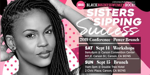 Sisters Sipping Success | BBWR 2019 Conference + Power Brunch