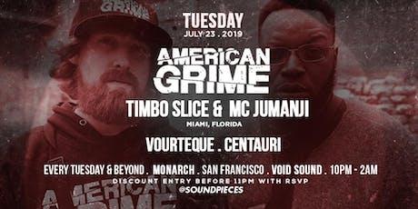 American Grime, Vourteque, Centauri at Soundpieces SF tickets