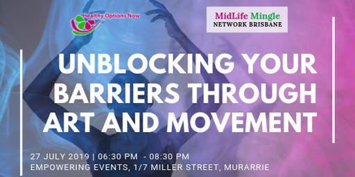 Unblocking Your Barriers Through Art and Movement