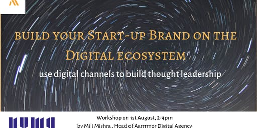 Build your startup brand on the Digital Ecosystem