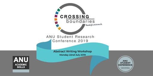 ANU Student Research Conference: Abstract Writing Workshop