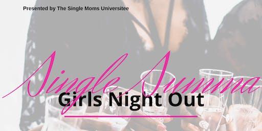 Single Summa: A Girls Night Out