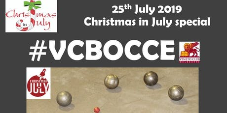 VC Bocce on 25 July 2019 #VCBOCCE (Gara : 13 -2019) Christmas in July tickets