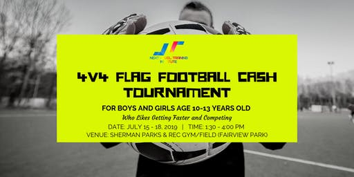 4v4 FLAG FOOTBALL CASH TOURNAMENT