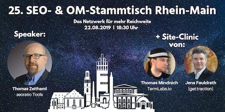 25. SEO- & OM-Stammtisch Rhein-Main in Darmstadt Tickets
