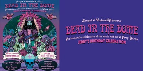 DEAD IN THE DOME- JERRY GARCIA  DAY w/ Ivan Neville, Steve Kimock & more tickets