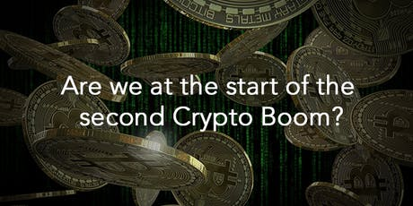 Are we at the start of the Second Crypto Boom? tickets