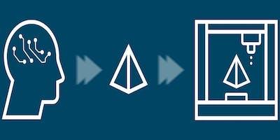 Infoabend additive Fertigung: vom Design bis zum Prozess