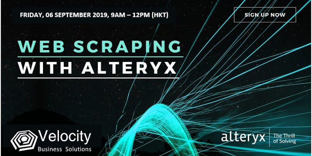 Alteryx Web Scraping Workshop (06 September 2019) Tickets, Fri 6 Sep