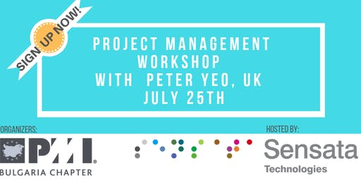 Project Management Workshop with Peter Yeo in Sofia, Bulgaria