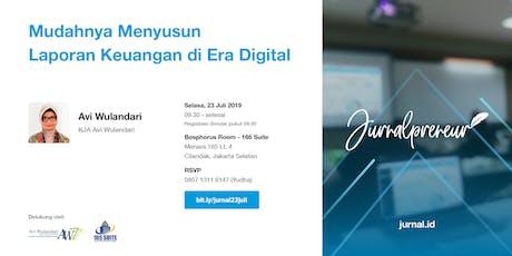 Jurnalpreneur: Mudahnya Menyusun Laporan Keuangan di Era Digital tickets