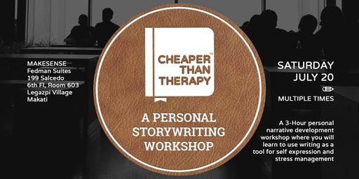 Cheaper Than Therapy: A Personal Storywriting Workshop