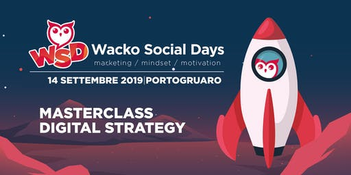 WACKO SOCIAL DAY: MASTERCLASS DIGITAL STRATEGY