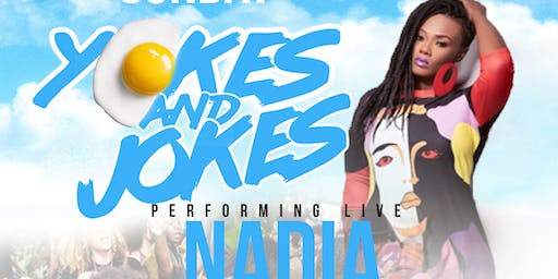 Yokes & Jokes Featuring Sounds by Nadia Tellis and Brunch by Simone's Kitchen