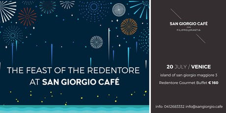 The Feast of the Redentore at the San Giorgio Café  biglietti
