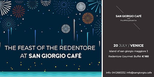 The Feast of the Redentore at the San Giorgio Café