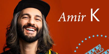Amir K - Saturday - 7:30pm tickets