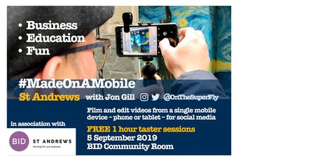 MadeOnAMobile 1 Hour Taster: St Andrews tickets