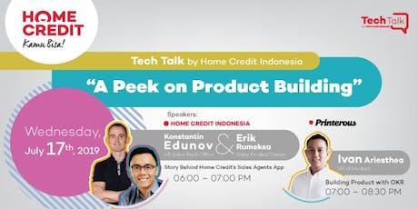 TechTalk: A Peek On Product Building tickets