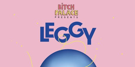 Leggy (USA) + special guests tickets