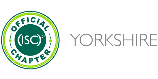 (ISC)2 Yorkshire Chapter July 2019 - Cyber Insurance, Chapter Update & Social