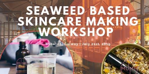 Seaweed Based Natural Skincare Workshop