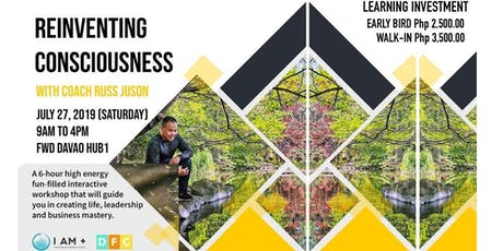 Lead a High Performing Team by Reinventing Consciousness tickets
