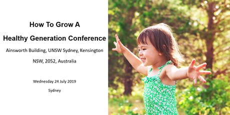 How To Grow A Healthy Generation Conference tickets