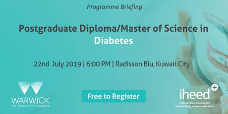 University of Warwick: Pg.Dip/MSc. Diabetes Info Session - Kuwait Jul 2019 tickets