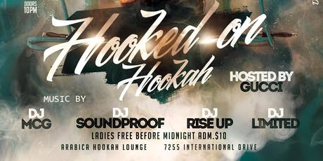 Hooked on Hookah/Arabica Hookah Lounge  tickets