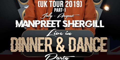 MANPREET SHERGILL LIVE - DINNER AND DANCE