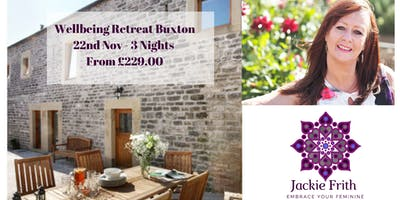 Women's Wellbeing Retreat - Buxton - 3 Nights - 22/11/19