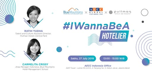 Seminar #IWannaBeA Hotelier (with Pullman Hotel & Blue Mountains)