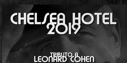 Tributo a Leonard Cohen by CHELSEA HOTEL 2019