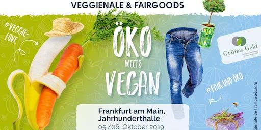 VEGGIENALE & FAIRGOODS + GRÜNES GELD Frankfurt am Main 2019