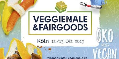 VEGGIENALE & FAIRGOODS Köln 2019 Tickets