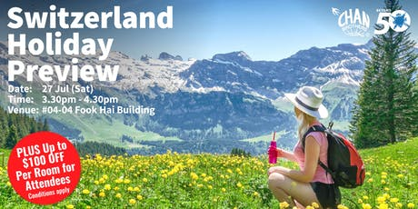 Switzerland Holiday Preview  tickets