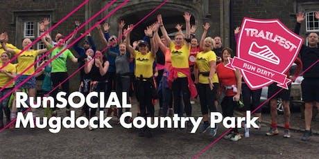 RunSOCIAL Mugdock Country Park 5km & 10km tickets